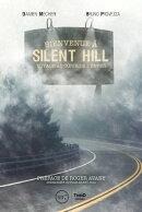Bienvenue à Silent Hill