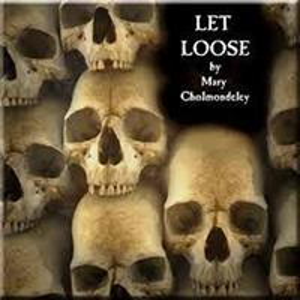 Let Loose【電子書籍】[ Mary Cholmondeley ]