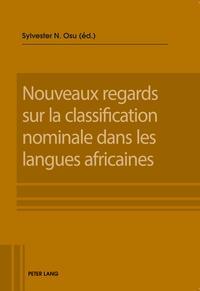 Nouveaux regards sur la classification nominale dans les langues africaines【電子書籍】