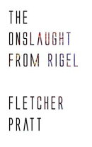 The Onslaught from Rigel