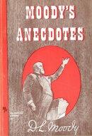Moody's Anecdotes