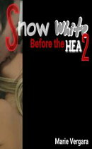 Snow White: Before the HEA 2