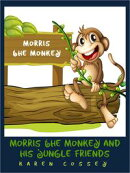 Morris the Monkey and his Jungle Friends