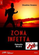 Zona infetta ep. #4