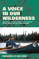 A Voice in Our Wilderness