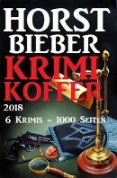 Horst Bieber Krimi Koffer 2018 - 6 Krimis - 1000 Seiten