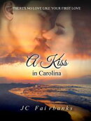 A Kiss in Carolina