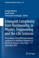 Emergent Complexity from Nonlinearity, in Physics, Engineering and the Life Sciences