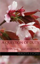 A Question of Duty: A Pride and Prejudice Sensual Intimate