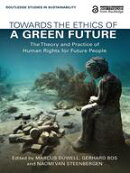 Towards the Ethics of a Green Future (Open Access)