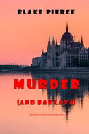 Murder (and Baklava) (A European Voyage Cozy MysteryーBook 1)