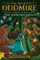 The Oddmire, Book 2: The Unready Queen