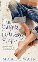 Adventures of Huckleberry Finn - All Time Best Classic Satire: Mark Twain's Huckleberry Finn Classic for the…