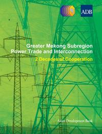 GreaterMekongSubregionPowerTradeandInterconnection