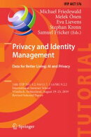 Privacy and Identity Management. Data for Better Living: AI and Privacy