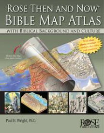 Rose Then and Now Bible Atlas【電子書籍】[ Paul H. Wright ]