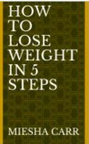 How to Lose Weight in 5 Steps