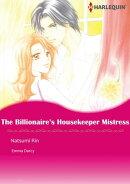 The Billionaire's Housekeeper Mistress (Harlequin Comics)
