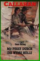 CALLAHAN #11: Mit Peggy durch die weiße Hölle