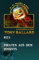 Tony Ballard #123: Piraten aus dem Jenseits