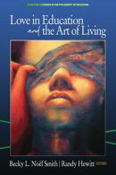Love in Education & the Art of Living