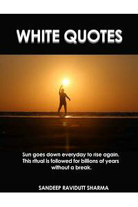 WhiteQuotesPositive,MotivatingandInspiringThoughts