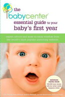 The BabyCenter Essential Guide to Your Baby's First Year