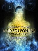 A Bid for Fortune; Or, Dr. Nikola's Vendetta