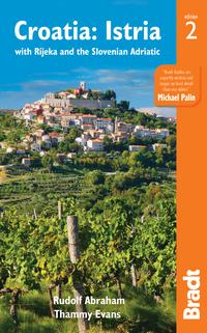 Croatia: Istria: with Rijeka and the Slovenian Adriatic【電子書籍】[ Thammy Evans ]