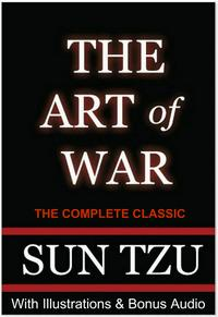 THEARTOFWAR**UltimateEdition**TheCompleteClassicwithIllustrationsPlusBONUSEntireAUDIOBOOKNarration