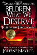 Beldren: What We Deserve (Tales of the Executioners)