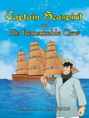 Captain Seaspirit and His Remarkable Crew