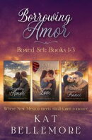 Borrowing Amor Boxed Set: Books 1-3
