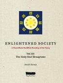 ENLIGHTENED SOCIETY A Shambhala Buddhist Reading of the Yijing