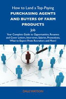 How to Land a Top-Paying Purchasing agents and buyers of farm products Job: Your Complete Guide to Opportuni…