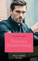 Fortune's Homecoming (Mills & Boon True Love) (The Fortunes of Texas: The Rulebreakers, Book 6)