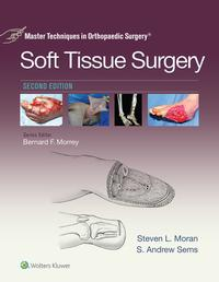 Master Techniques in Orthopaedic Surgery: Soft Tissue Surgery【電子書籍】[ Steven Moran ]