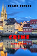 Crime (and Lager) (A European Voyage Cozy MysteryーBook 3)