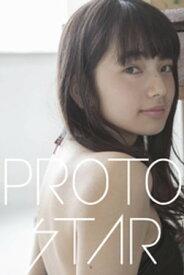 PROTO STAR 小松菜奈 vol.9【電子書籍】[ 小松菜奈 ]