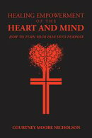 Healing Empowerment of the Heart and Mind