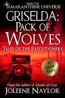 Griselda: Pack of Wolves (Tales of the Executioners)