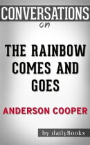 The Rainbow Comes and Goes: A Mother and Son On Life, Love, and Loss byAnderson Cooper   Conversation Star…