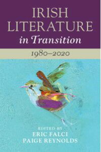 IrishLiteratureinTransition:1980?2020:Volume6