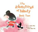 The Adventures of Mooty Book Two