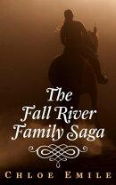 The Fall River Family Saga