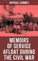Memoirs of Service Afloat During the Civil War
