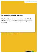 Regional iImbalances and Impact of Soil Health Card on Fertilizer Consumption in Gujarat