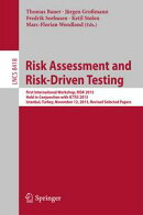 Risk Assessment and Risk-Driven Testing