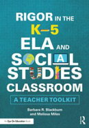 Rigor in the K–5 ELA and Social Studies Classroom