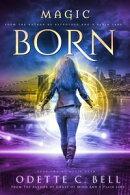 Magic Born Book Two
